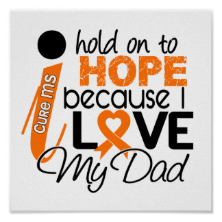 Hope For My Dad Multiple Sclerosis MS Poster