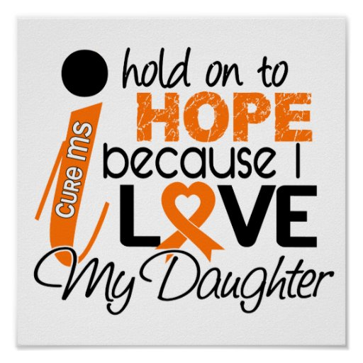 Hope For My Daughter Multiple Sclerosis MS Poster