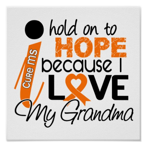 Hope For My Grandma Multiple Sclerosis MS Posters