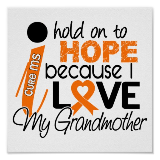 Hope For My Grandmother MS Multiple Sclerosis Poster