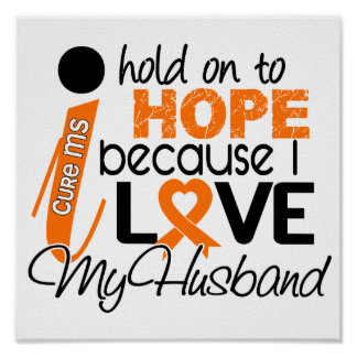 Hope For My Husband Multiple Sclerosis MS Poster