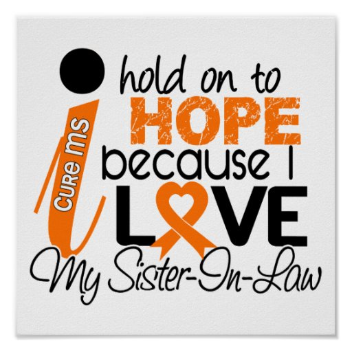 Hope For My Sister-In-Law Multiple Sclerosis MS Poster