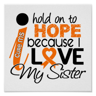 Hope For My Sister Multiple Sclerosis MS Poster
