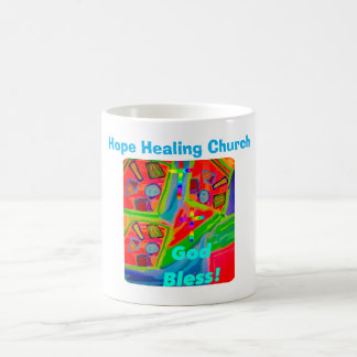 Hope Healing Church God Bless Coffee Mug Cup