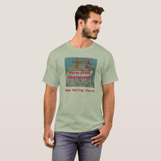 Hope Healing Church Praise Jesus Christian T-Shirt