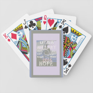 Hope  Hillary USA We Are Stronger Together Bicycle Playing Cards