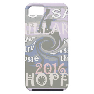 Hope  Hillary USA We Are Stronger Together iPhone 5 Cover