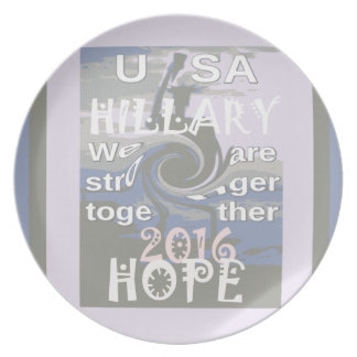 Hope  Hillary USA We Are Stronger Together Party Plates