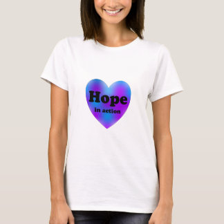 Hope in Action T-Shirt