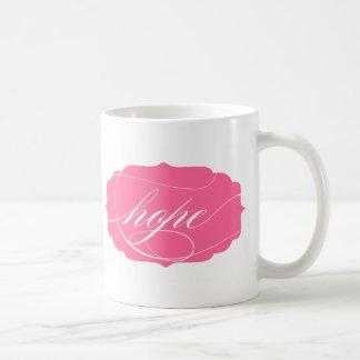 Hope in Pink Coffee Mugs