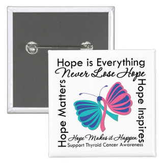 Hope is Everything - Thyroid Cancer Awareness 15 Cm Square Badge