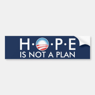 HOPE is Not a Plan Bumper Sticker