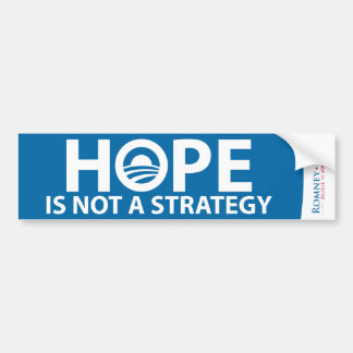 Hope is Not a Strategy Romney Ryan Bumper Sticker