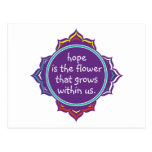 Hope is the Flower Postcard