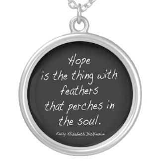 Hope is the thing ... silver plated necklace