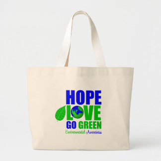 Hope Love Go Green Earth Awareness Tote Bag