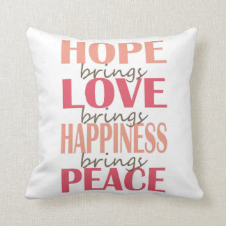 Hope. Love. Happiness. Peace. Throw Cushions
