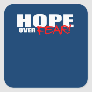 HOPE OVER FEAR STICKER