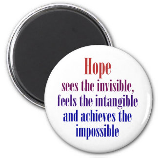 Hope sees the invisible magnet
