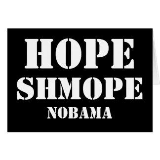 HOPE SHMOPE NOBAMA CARD