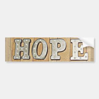 HOPE Sign  Bumper Sticker