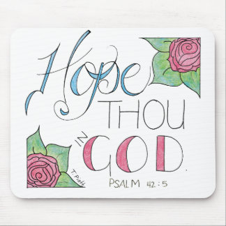 Hope thou in God Mouse Pad