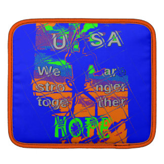 Hope USA Hillary We are stronger together Sleeves For iPads