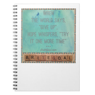 Hope Whispers One More Time Notebooks