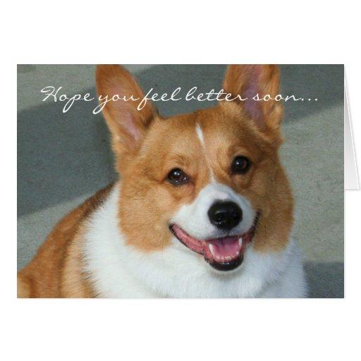 Hope you feel better Welsh Corgi Greeting card