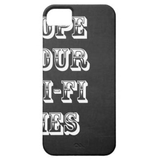 Hope Your Wi-Fi Dies Barely There iPhone 5 Case