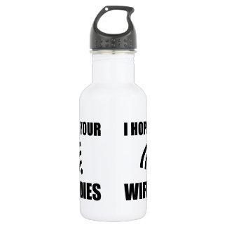Hope Your Wifi Dies 532 Ml Water Bottle