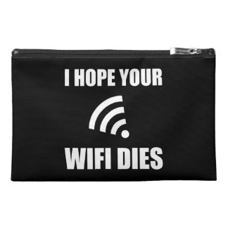 Hope Your Wifi Dies Travel Accessory Bag