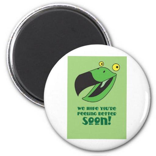 Hope you're feeling better soon! Get well green Fridge Magnet
