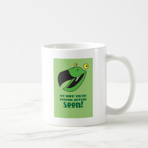Hope you're feeling better soon! Get well green Mugs