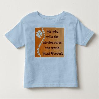 Hopi proverb toddler shirt
