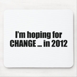 Hoping for Change in 2012 Mouse Mat