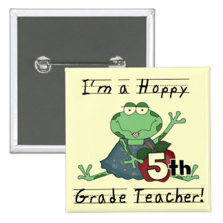 Hoppy 5th Grade Teacher Tshirts and Gifts Pinback Buttons