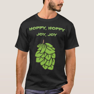 Hoppy Hoppy Joy Joy T-Shirt