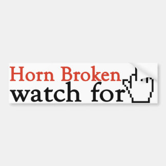 Horn broken watch for finger bumper sticker