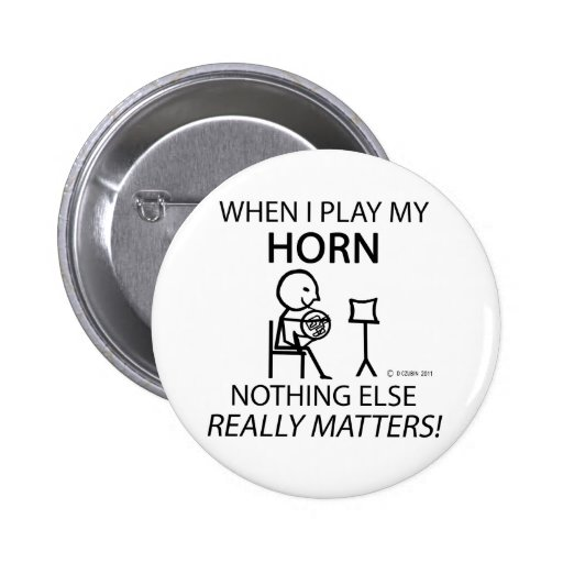 Horn Nothing Else Matters Pinback Button
