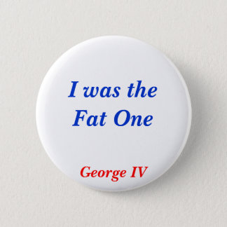 Horrible Histories Fat One 6 Cm Round Badge