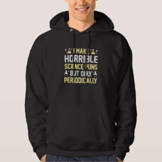 Horrible Science Puns Hoodie