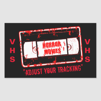 Horror Movies -Video Cassette Adjust Your Tracking Rectangular Sticker