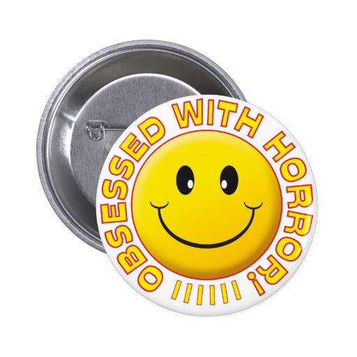 Horror Obsessed Smile Badges
