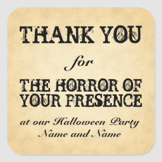 Horror of Your Presence. Halloween Party Favor Square Sticker