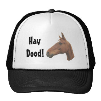 horse3, HayDood! Cap
