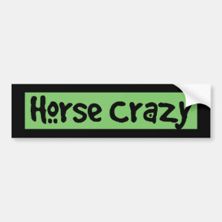 Horse Crazy Bumper Sticker