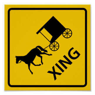 Horse-drawn Vehicle Crossing Highway Sign Posters