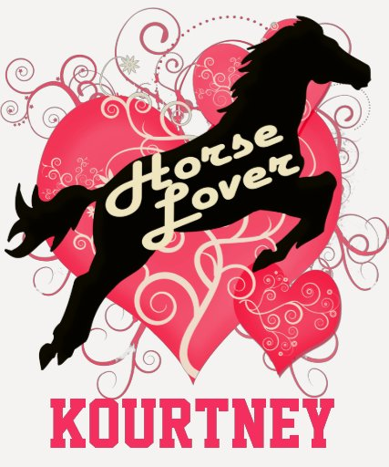 Horse Lover Personalized Kourtney T-shirt