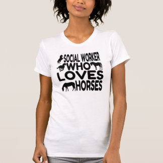 Horse Lover Social Worker T-Shirt